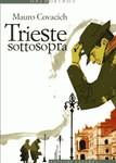 libro Trieste Sottosopra