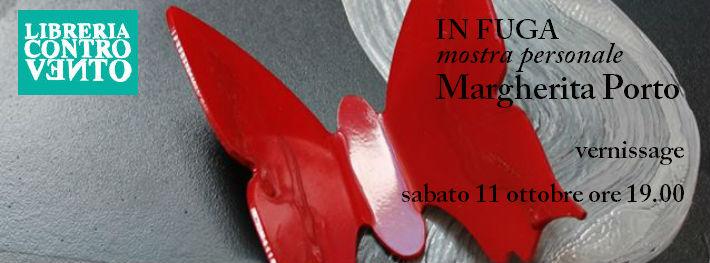 testata evento In Fuga mostra personale di Margherita Porto Libreria Controvento